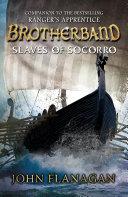 Slaves of Socorro  Brotherband Book 4