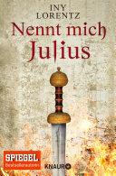 Nennt mich Julius