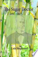 The Sugar Doctor