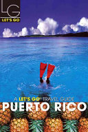 Let's Go Puerto Rico 1st Ed Brought Budgetsavvy Travelers Closer To The World In