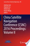 China Satellite Navigation Conference  CSNC  2016 Proceedings