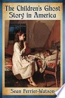 download ebook the children's ghost story in america pdf epub