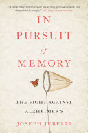 In Pursuit Of Memory : a riveting, gorgeously written biography of one of...