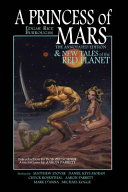 A Princess of Mars   The Annotated Edition   And New Tales of the Red Planet