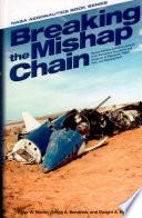 Breaking the Mishap Chain