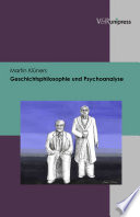 Geschichtsphilosophie und Psychoanalyse