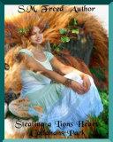 Stealing A Lion's Heart