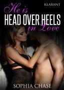 He is HEAD OVER HEELS in love. Erotischer Roman
