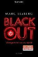 Blackout : morgen ist es zu spät ; Roman