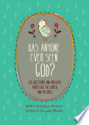 Has Anyone Ever Seen God