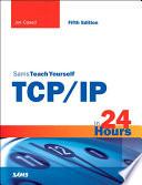 Sams Teach Yourself TCP IP in 24 Hours