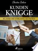 Kunden-Knigge - Klasse im Umgang Kunden