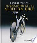 Chris Boardman: The Biography of the Modern Bike