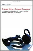 download ebook crossed lives--crossed purposes pdf epub