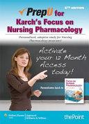 PrepU for Karch s Focus on Nursing Pharmacology Passcode