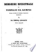 Esercizi spirituali di Tommaso da Kempis dalla latina in lingua italiana tradotti da Emidio Cesarini