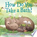 How Do You Take A Bath