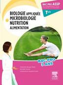 Biologie appliqu  e microbiologie nutrition alimentation Tle bac pro ASSP