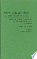 Death and Violence on the Reservation