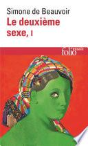 illustration Le deuxième sexe (Tome 1) - Les faits et les mythes
