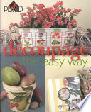Decoupage the Easy Way