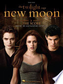 The Twilight Saga - New Moon (Songbook) by