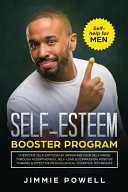Self Esteem Booster Program Overcome Self Criticism By Improving Your Self Imagine Through Assertiveness Self Love Compassion Positive Thinkin