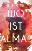 Wo ist Alma?