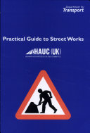 Practical Guide to Street Works