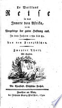 Reise in das Innere von Afrika, vom Vorgebirge der guten Hoffnung aus. In den Jahren 1780-1785. Aus dem Französ