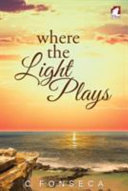 Where the Light Plays Book Cover