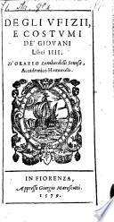 Degli Vfizii, E Costvmi De'Giovani Libri IIII.