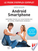 Andro  d Smartphone   Le mode d emploi complet
