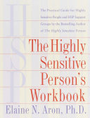 The Highly Sensitive Person s Workbook