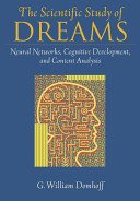 The Scientific Study of Dreams