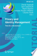 Privacy and Identity Management  Time for a Revolution