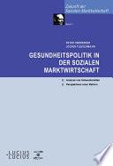 Gesundheitspolitik in der Sozialen Marktwirtschaft