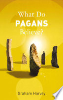 What Do Pagans Believe