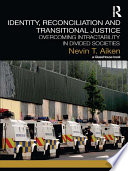 Identity  Reconciliation and Transitional Justice