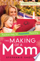 The Making of a Mom