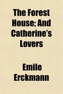 download ebook the forest house; and catherine's lovers pdf epub