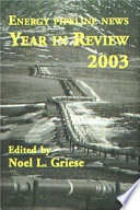 Energy Pipeline News Year in Review 2003