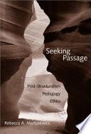 Seeking Passage