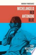 Michelangelo Red Antonioni Blue