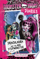 Monster High Diaries Draculaura And The New Stepmomster