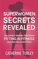 Superwomen Secrets Revealed