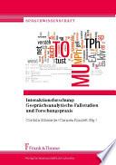 Interaktionsforschung: Gesprächsanalytische Fallstudien und Forschungspraxis
