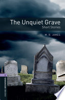 The Unquiet Grave - Short Stories Level 4 Oxford Bookworms Library : learners of english by peter hawkins....