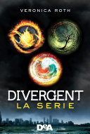 Divergent  La serie  Divergent   Insurgent   Allegiant