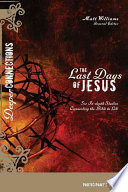 The Last Days of Jesus Participant s Guide